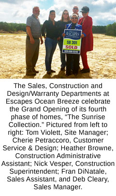 The Escapes Ocean Breeze Sales, Construction and Design/Warranty Departments